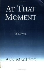 At That Moment by MacLeod, Ann