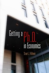 Getting a Ph.D. in Economics by Hillmon, Stuart J.