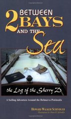 Between Two Bays & the Sea by Schindler, Howard Walker/ Schindler, Diane R. (ILT)