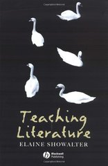 Teaching Literature by Showalter, Elaine