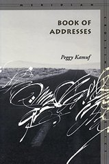 Book Of Addresses by Kamuf, Peggy