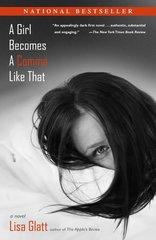 A Girl Becomes A Comma Like That by Glatt, Lisa
