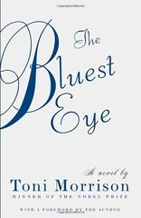 The Bluest Eye by Morrison, Toni