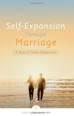 Self-Expansion Through Marriage: A Way to Inner Happiness by Kriyananda, Swami