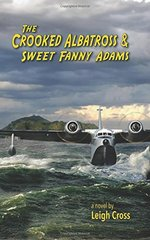 The Crooked Albatross and Sweet Fanny Adams by Cross, Leigh
