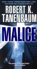 Malice by Tanenbaum, Robert K.