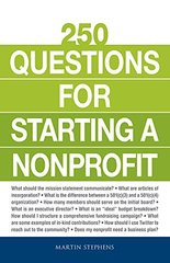250 Questions for Starting a Nonprofit by Stephens, Martin