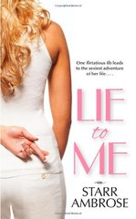 Lie to Me by Ambrose, Starr