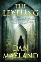 The Leveling by Mayland, Dan