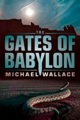 The Gates of Babylon by Wallace, Michael
