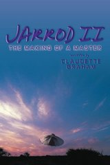 Jarrod II: The Making of a Master by Graham, Claudette