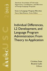 AAUSC 2013: Individual Differences, L2 Development, and Language Program Administration: From Theory to Application
