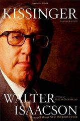 Kissinger: A Biography by Isaacson, Walter