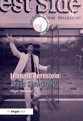 Leonard Bernstein: West Side Story by Simeone, Nigel