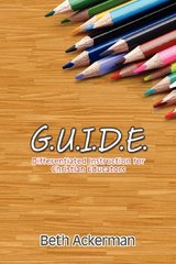 G.U.I.D.E.: Differentiated Instruction for Christian Educators